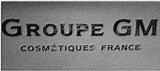 GROUPE GM COSMETIQUES FRANCE